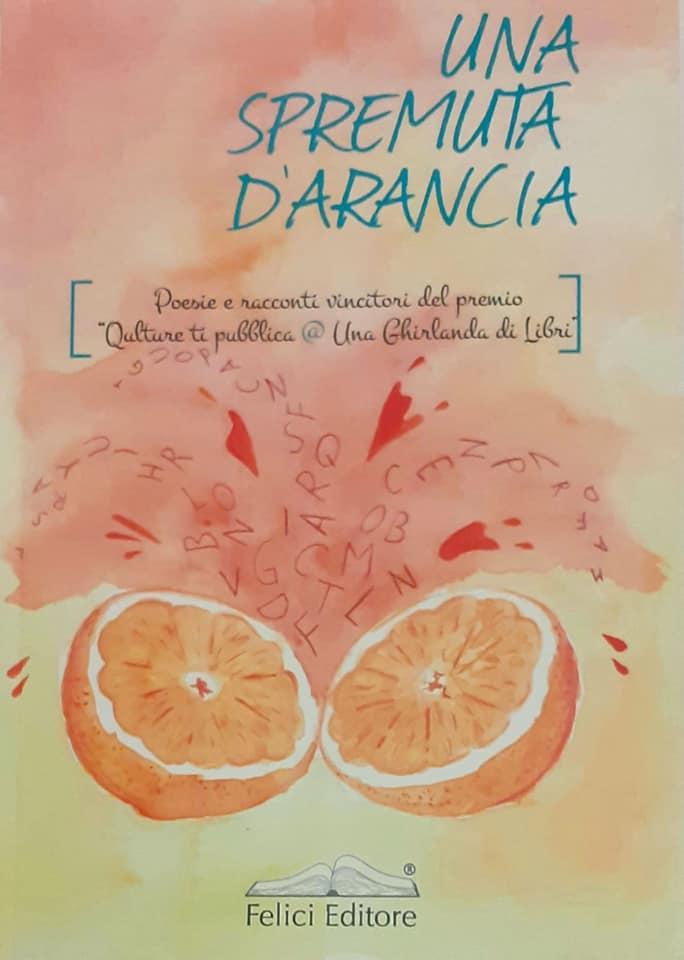 Una spremuta d'arancia - Antologia